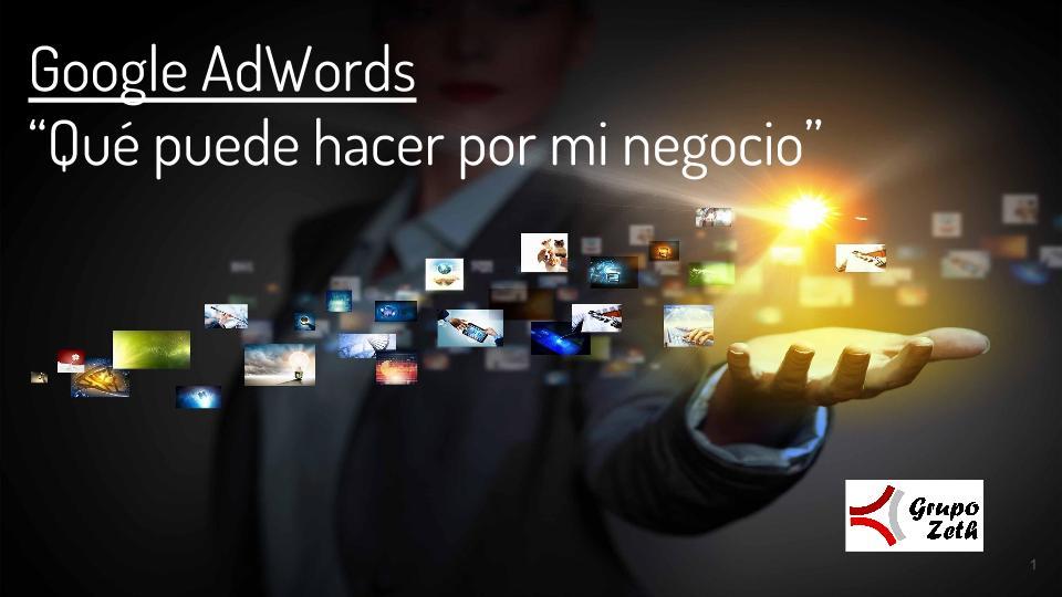 Google AdWords, que puede hacer por mi negocio