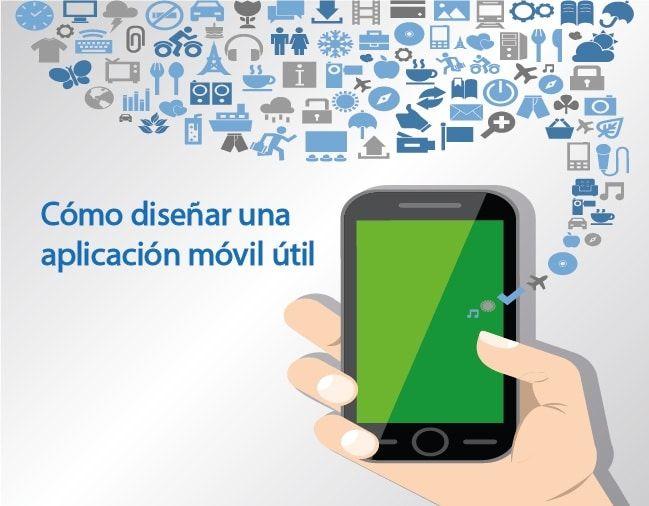 Cómo diseñar una aplicación móvil útil